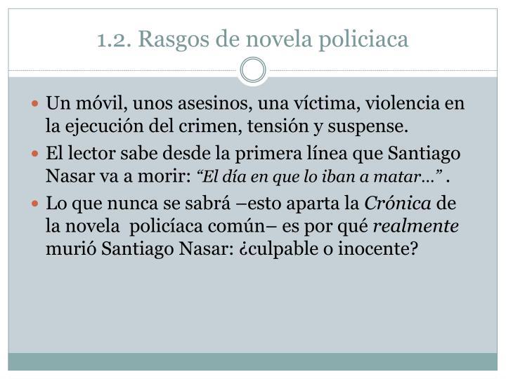 1.2. Rasgos de novela policiaca