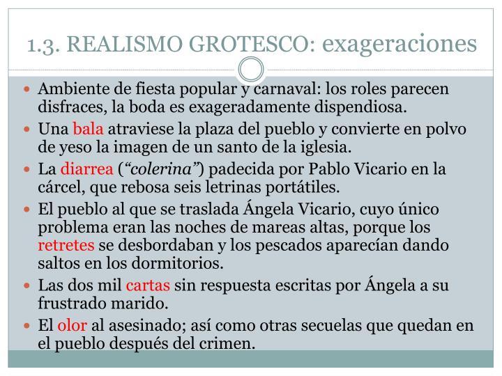 1.3. REALISMO GROTESCO: