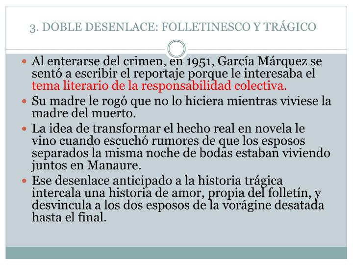 3. DOBLE DESENLACE: FOLLETINESCO Y TRÁGICO