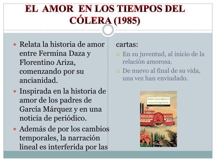 el  amor  en los tiempos del  cólera (1985)