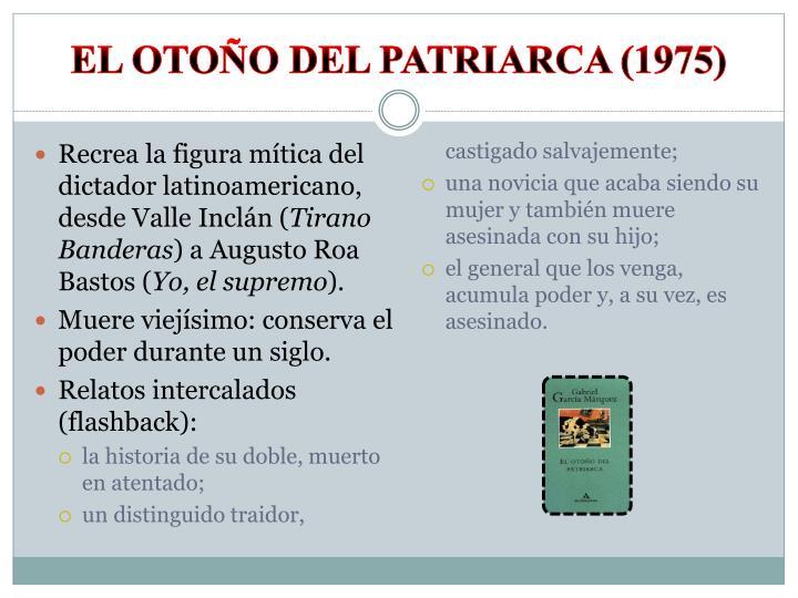 EL OTOÑO DEL PATRIARCA (1975)