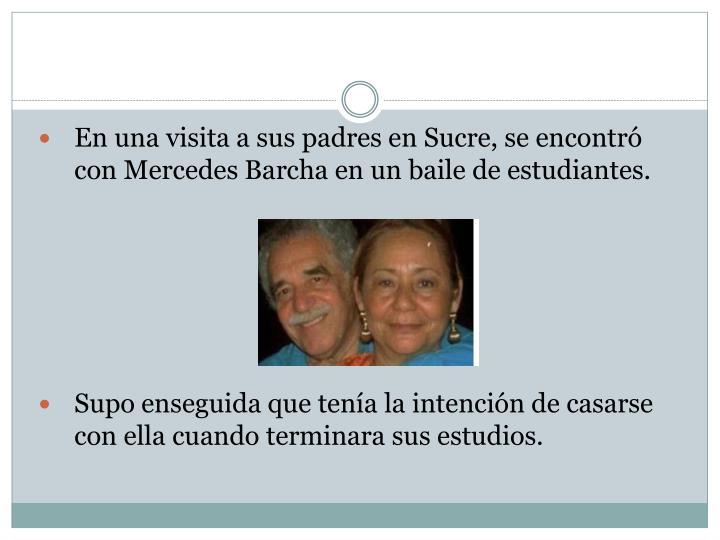 En una visita a sus padres en Sucre, se encontró con Mercedes