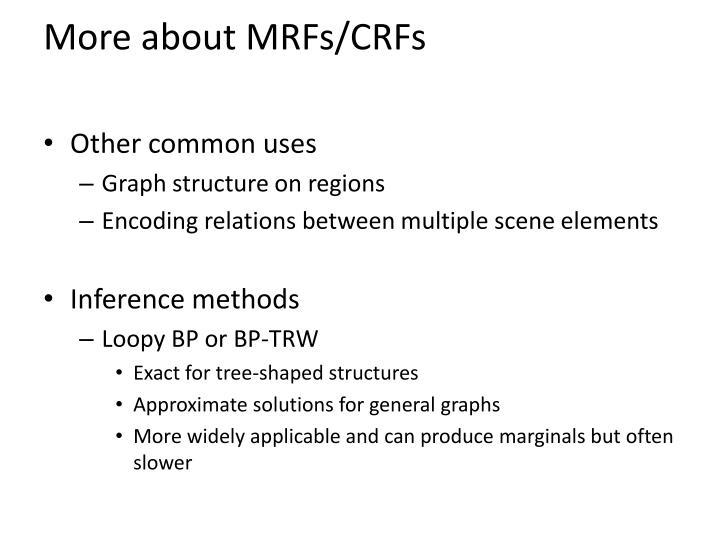 More about MRFs/CRFs