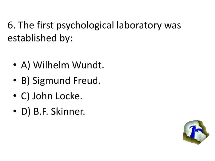 6 the first psychological laboratory was established by