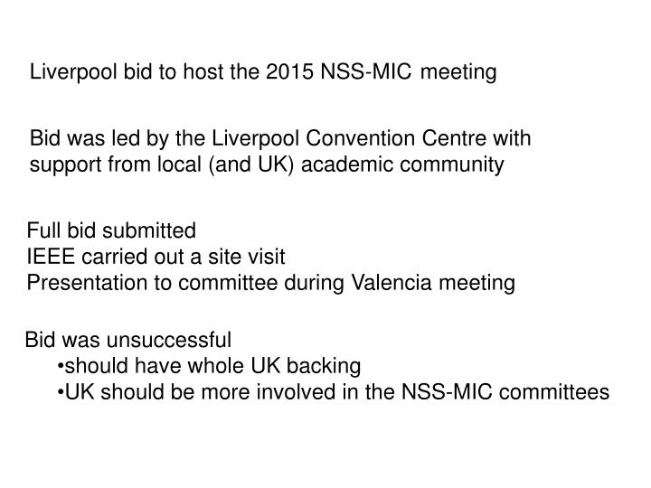 Liverpool bid to host the 2015 NSS-MIC	meeting