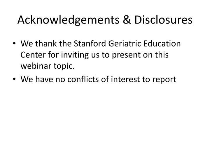 Acknowledgements & Disclosures
