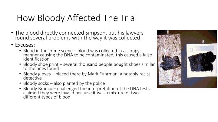 How Bloody Affected The Trial