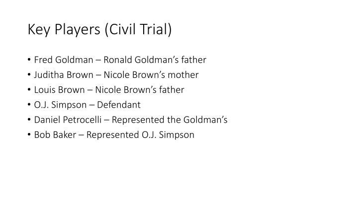 Key Players (Civil Trial)