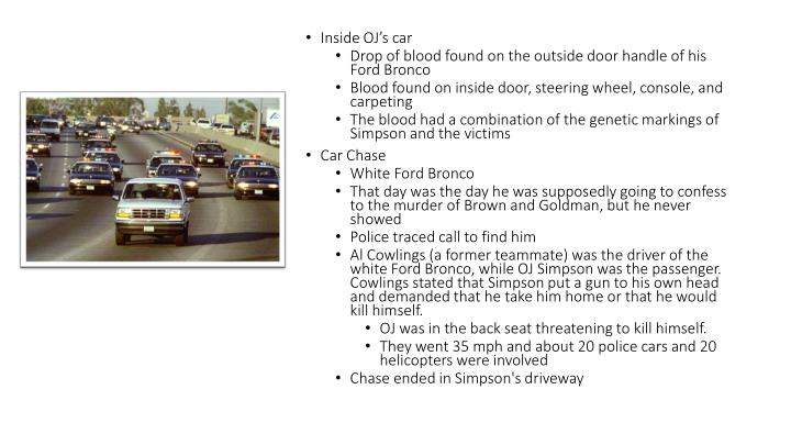 Inside OJ's car