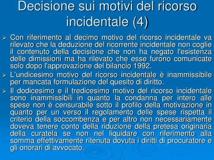 Decisione sui motivi del ricorso incidentale
