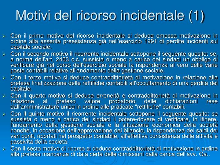Motivi del ricorso incidentale (1)