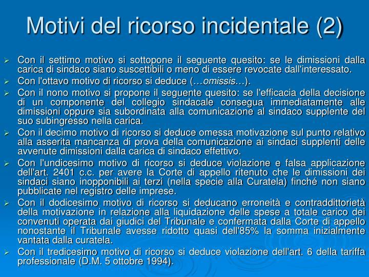 Motivi del ricorso incidentale (2)