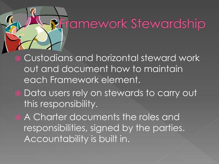 Framework Stewardship