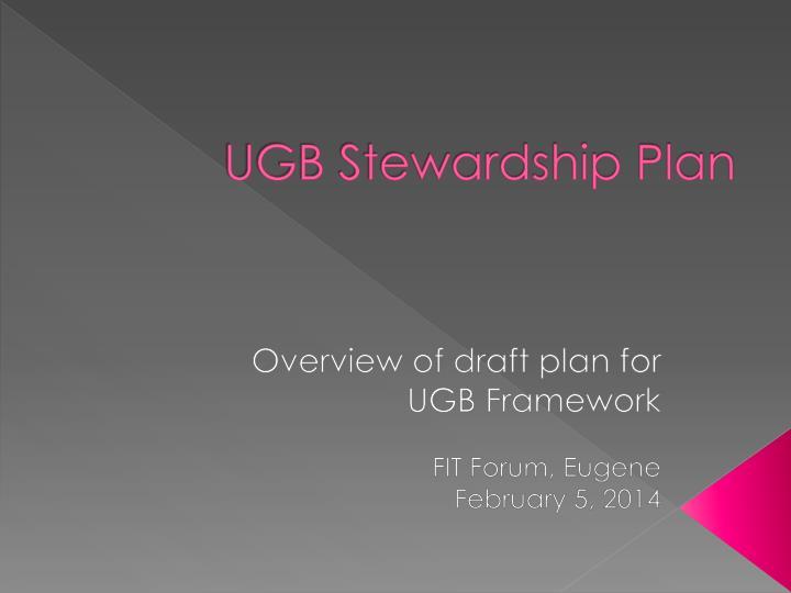UGB Stewardship Plan
