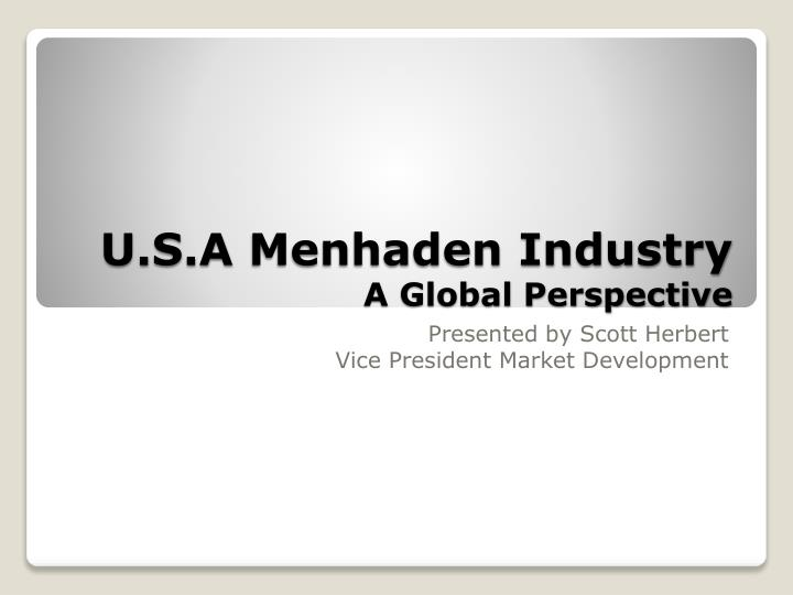 U s a menhaden industry a global perspective