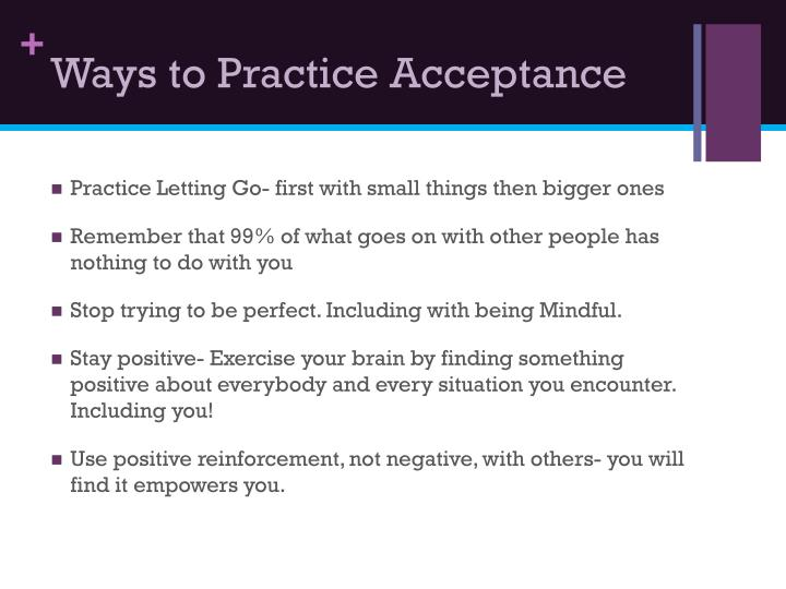 Ways to Practice Acceptance