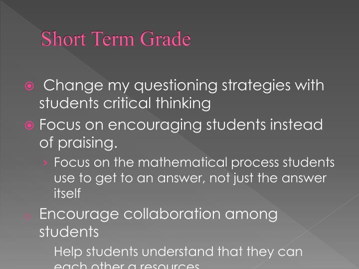Short Term Grade
