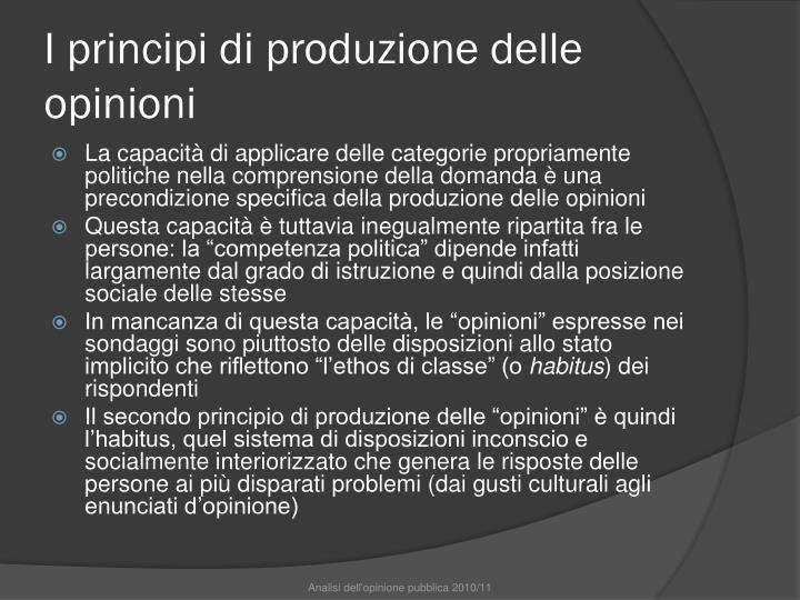 I principi di produzione delle opinioni
