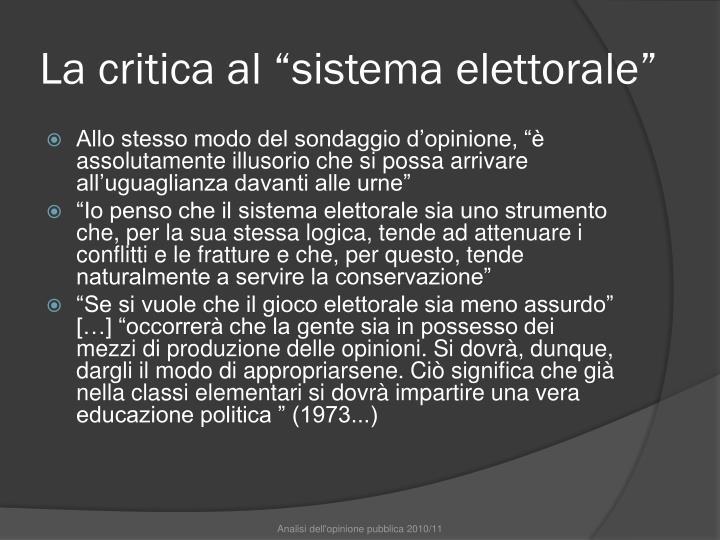 """La critica al """"sistema elettorale"""""""
