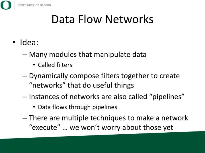 Data Flow Networks