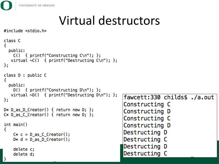 Virtual destructors