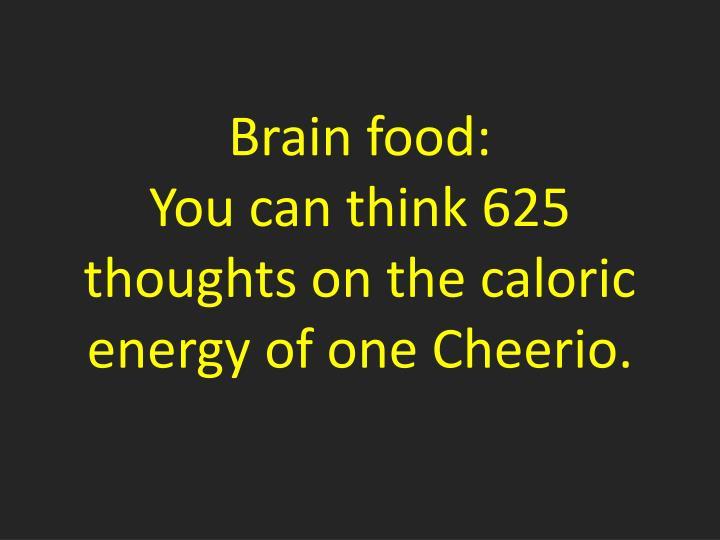 Brain food: