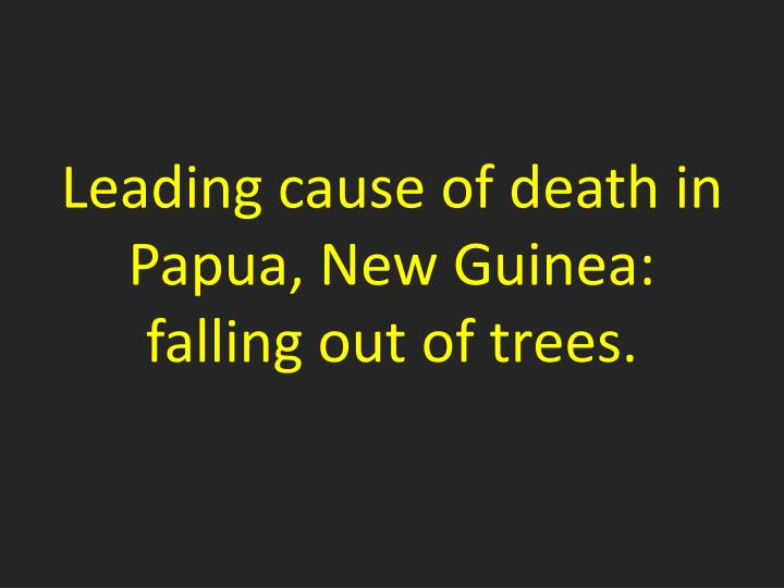 Leading cause of death in Papua, New Guinea: