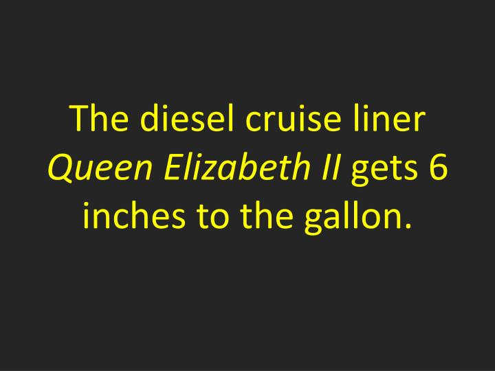 The diesel cruise liner