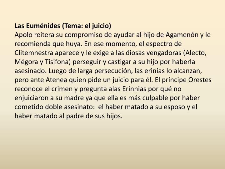 Las Euménides (Tema: el juicio)