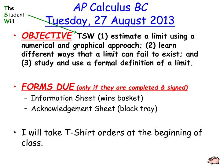 Ap calculus bc tuesday 27 august 2013