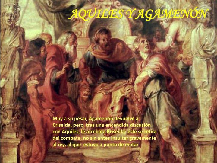 AQUILES Y AGAMENÓN
