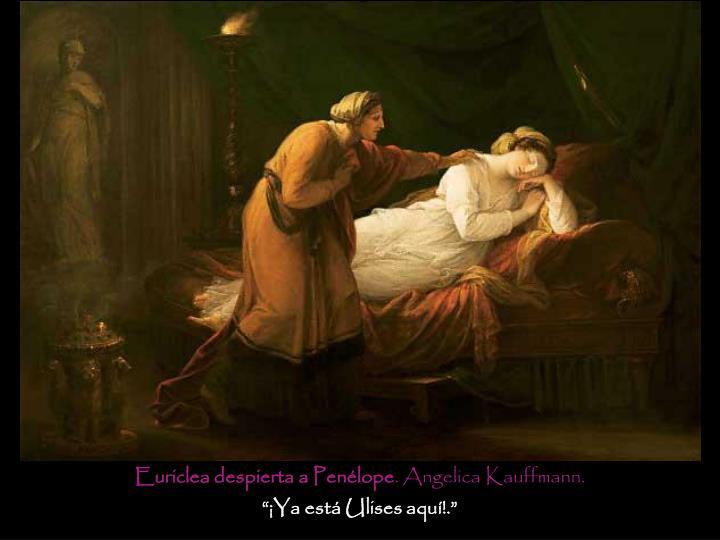 Euriclea despierta a Penélope