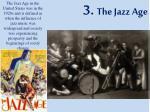 3 the jazz age