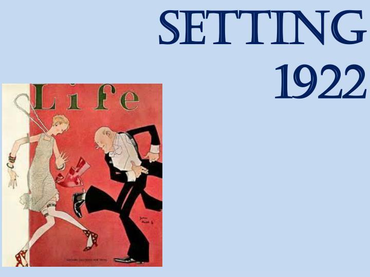SETTING 1922