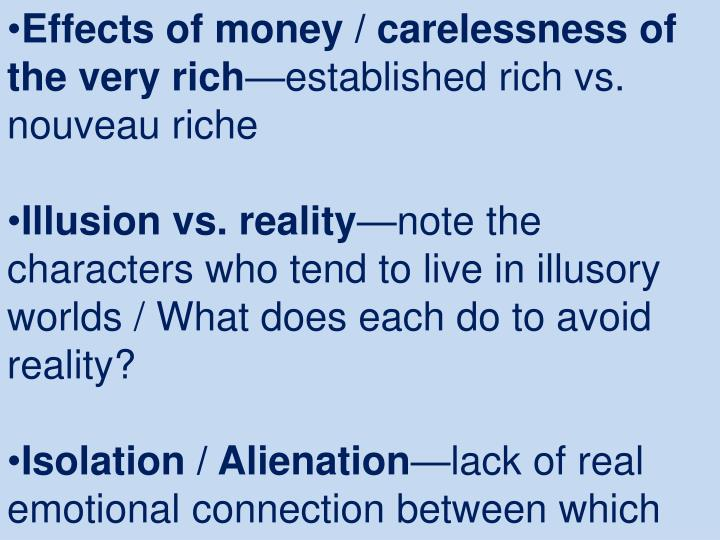 Effects of money / carelessness of the very rich