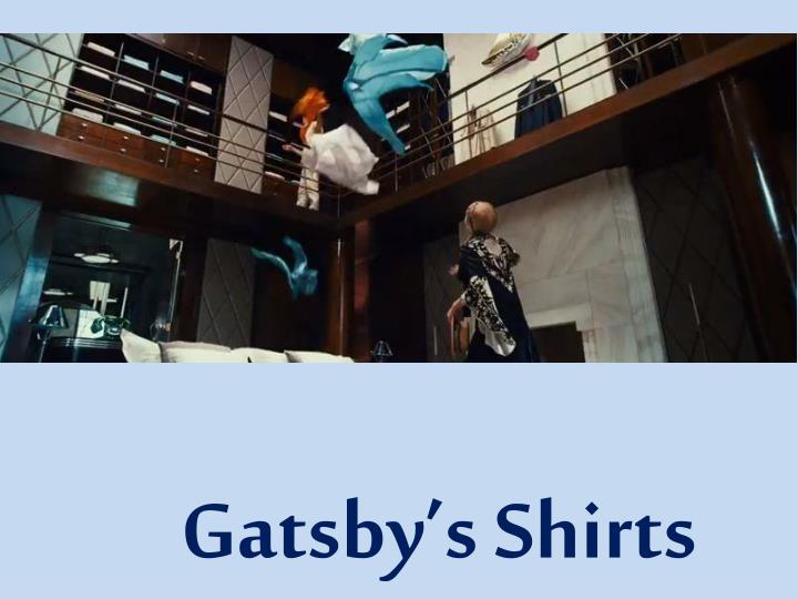 Gatsby's Shirts