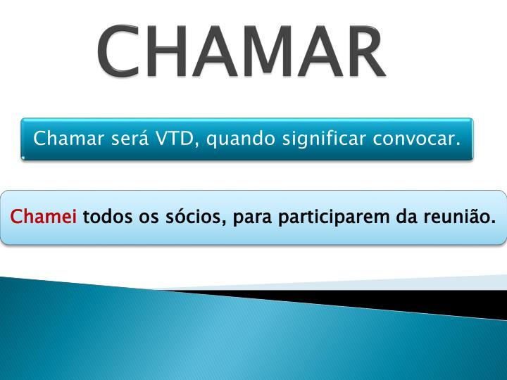 CHAMAR