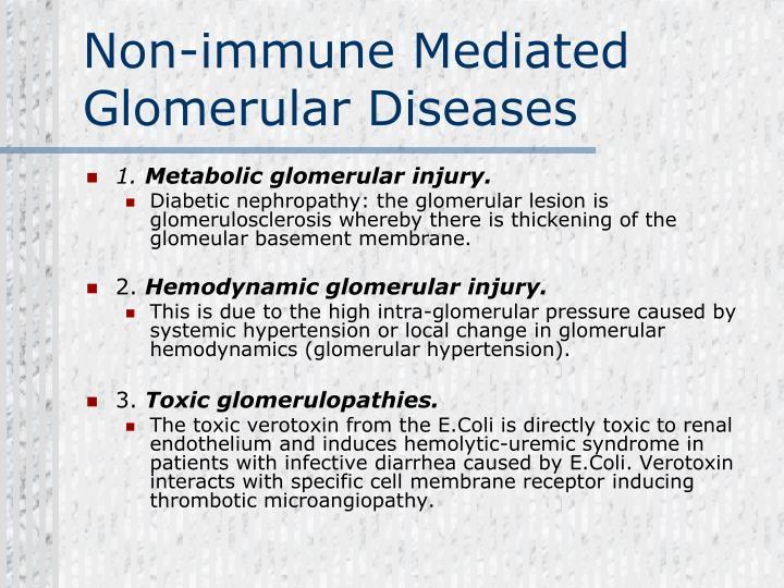 Non-immune Mediated Glomerular Diseases