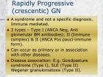 rapidly progressive crescentic gn