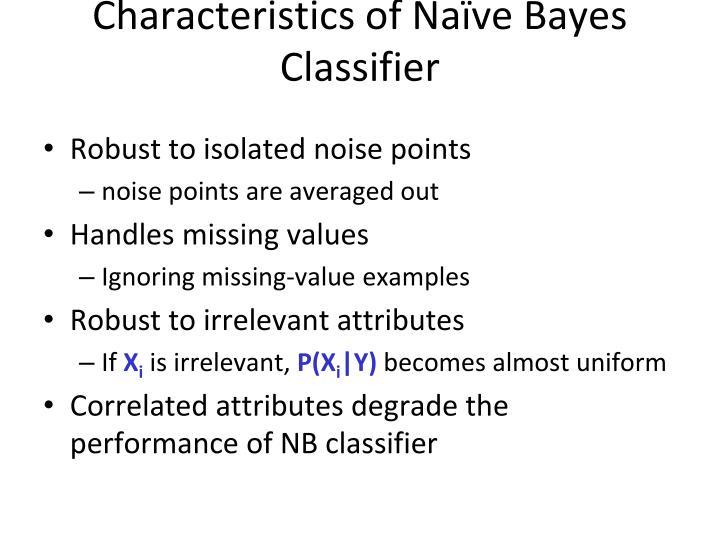 Characteristics of Naïve