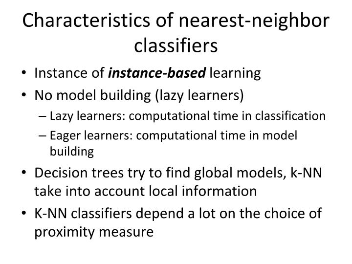 Characteristics of nearest-neighbor classifiers