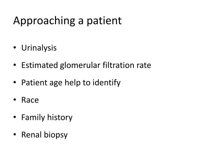 Approaching a patient