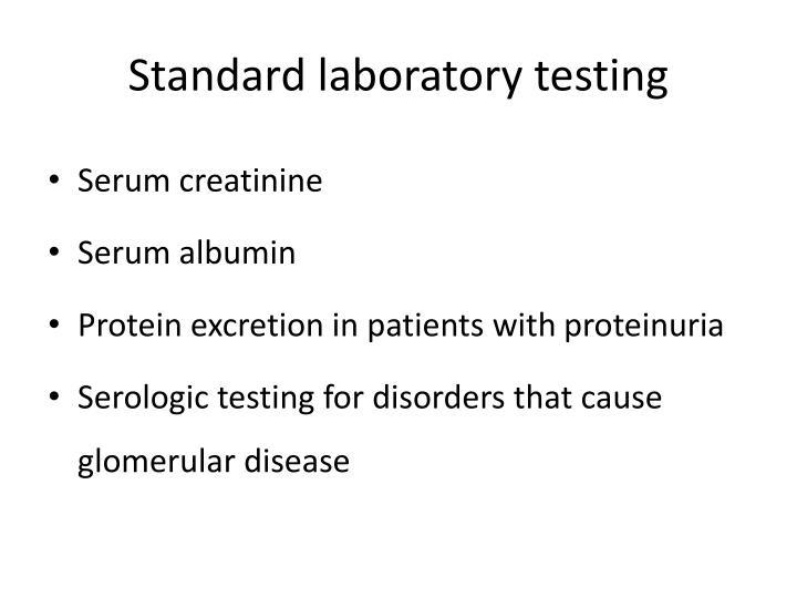 Standard laboratory testing