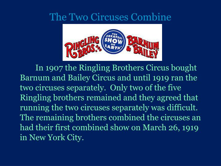The Two Circuses Combine