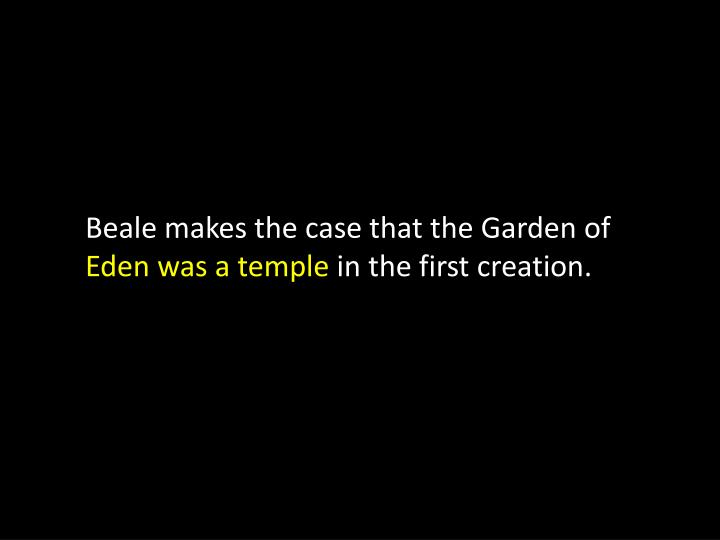 Beale makes the case that the Garden of