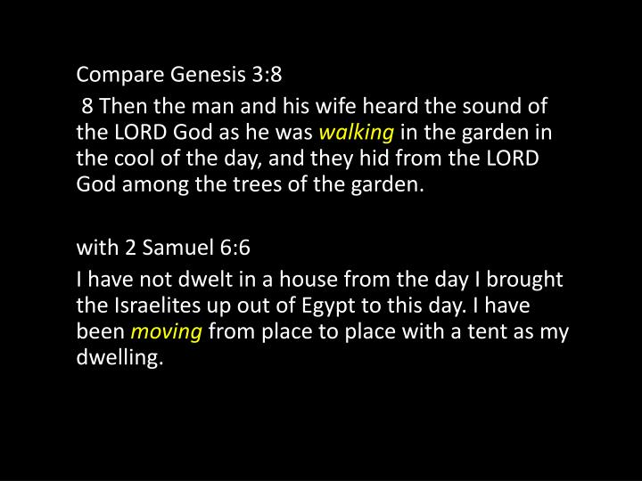 Compare Genesis 3:8