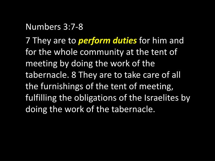 Numbers 3:7-8