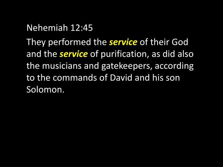 Nehemiah 12:45