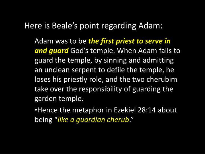 Here is Beale's point regarding Adam: