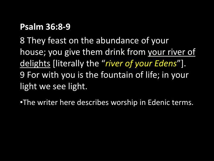 Psalm 36:8-9